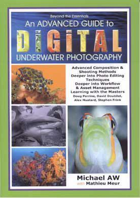 An Advanced Guide to Digital Underwater Photography - Mike's Dive Store