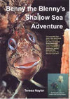 Benny the Blenny's Shallow Sea Adventure - Mike's Dive Store