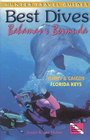 Best Dives of the Bahamas, Bermuda, Turks & Caicos and Florida Keys - Mike's Dive Store