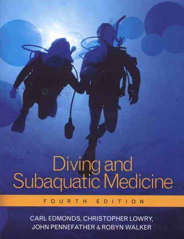 Diving and Subaquatic Medicine - Mike's Dive Store
