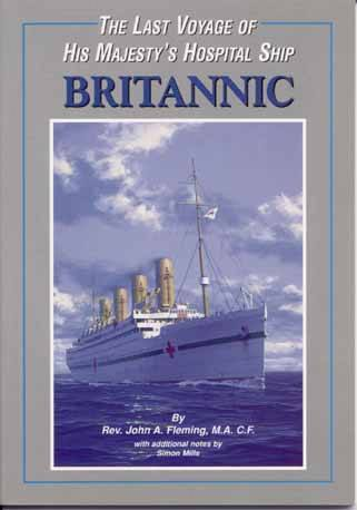 The Last Voyage of His Majesty's Hospital Ship Britannic - Mike's Dive Store