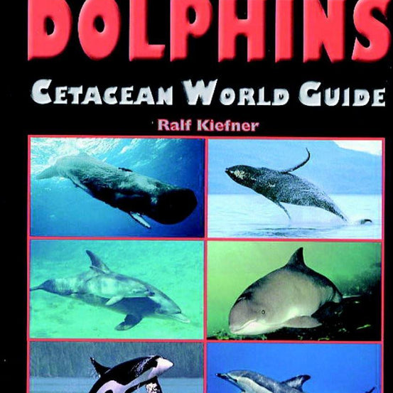 Whales and Dolphins: Cetacean World Guide - Mike's Dive Store