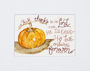 "Print- ""Give Thanks To The Lord"""