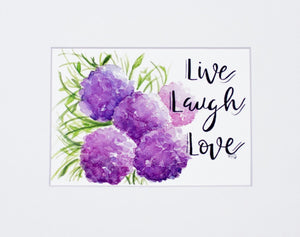 "Print- ""Live Laugh Love"""