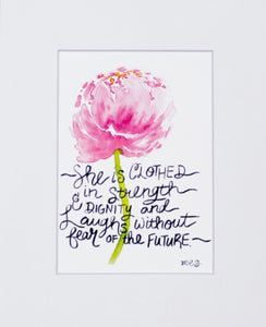 "Print- ""She Is Clothed In Strength & Dignity"""