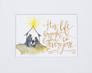 "Print- ""His Life Brought Light To Everyone"""