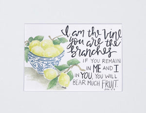"Print-""I Am The Vine, You Are The Branches"""