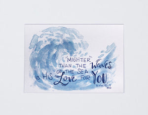 "Print-""Mightier Than The Waves Of The Sea"""