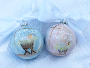 "Baby Girl Ornament (Oversized)-""Unto Us A Child Is Born"""