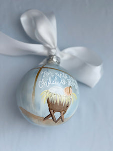 "Baby Boy Ornament (Oversized)-""Unto Us A Child Is Born"""