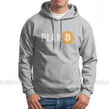 Load image into Gallery viewer, Plan B Cryptocurrency Bitcoin Hoodies Men Novelty Hoodie Shirt 100% Cotton Comfortable Hooded Sweatshirt