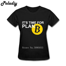 Load image into Gallery viewer, Printed Bitcoin Plan T-Shirts Lady Pre-cotton T Shirts Funny Wholesale Cotton Bitcoins slipknot rainbow six siege Women T Shirt