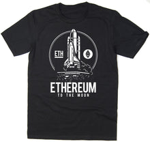 Load image into Gallery viewer, 2019 Hot sale Free shipping Ethereum To The Moon T-Shirt - BTC ETH $ETH Bitcoin Crypto - 6 colours