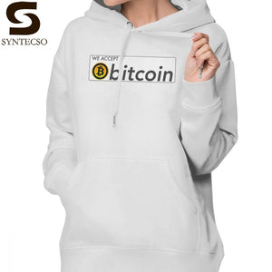 We Accept Bitcoin Hoodie We Accept Bitcoin Hoodies Streetwear Printed Hoodies Women Sexy Cotton White Pullover Hoodie