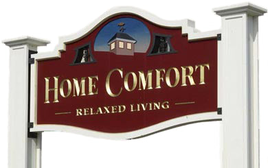 Home Comfort Sign