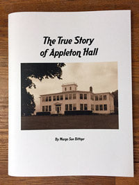 The True Story of Appleton Hall
