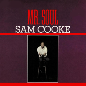 Sam Cooke - Mr Soul