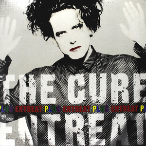 The Cure - Entreat Plus
