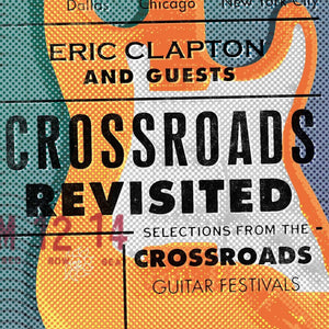 Eric Clapton & Guests - Crossroads Revisited
