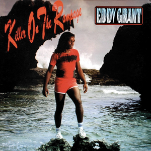 Eddy Grant - Killer on the Rampage