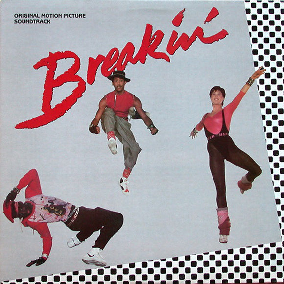 Various - Breakin' (Original Motion Picture Soundtrack)