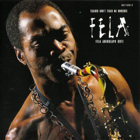 Fela Kuti - Teacher Don't Teach Me Nonsense