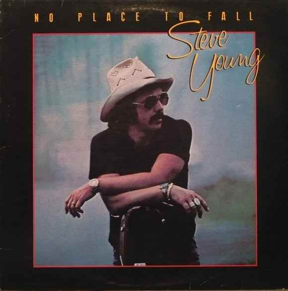 Steve Young - No Place To Fall