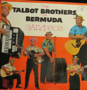 The Talbot Brothers of Bermuda - Calypsos