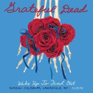 Grateful Dead - Wake Up to Find Out 3/29/90