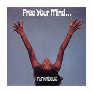 Funkadelic - Free Your Mind