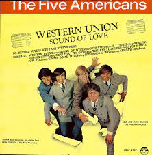 The Five Americans - Western Union / Sound of Love