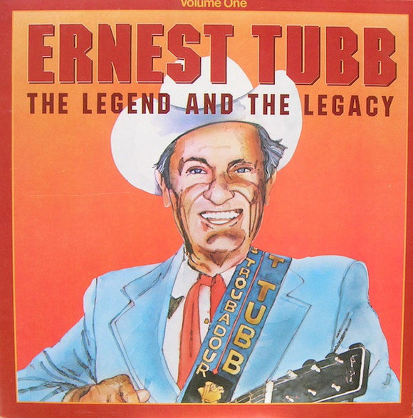 Various Artists - Ernest Tubb: The Legend and the Legacy (Volume 1)