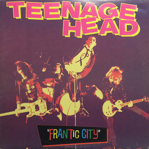 Teenage Head - Frantic City