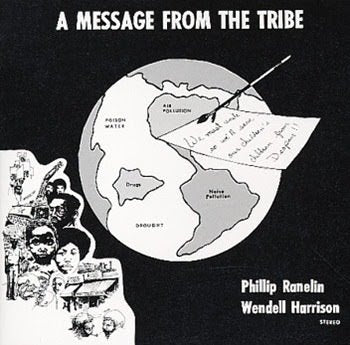 Phil Ranelin / Wendell Harrison - A Message From The Tribe