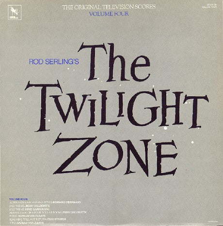 Rod Serling - The Twilight Zone (The Original Television Scores) Vol. 4