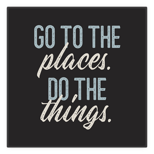 Metal Magnet — 2 inch by 2 inch — vintage look. Go to the places, do the things.