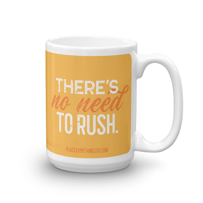 Mug — Teardrop — No Rush