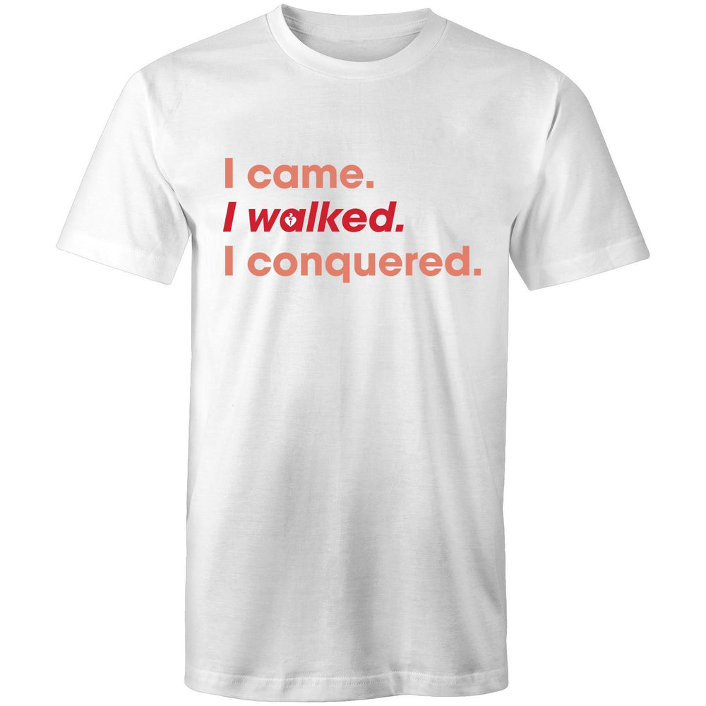 I walked. I conquered. Mens T-Shirt