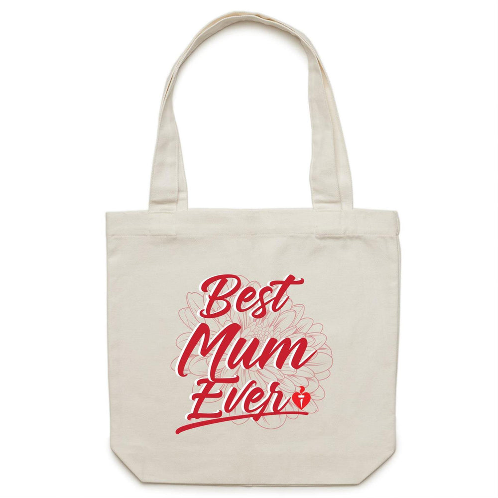 Best Mum Ever - Carrie Canvas Tote Bag Cream