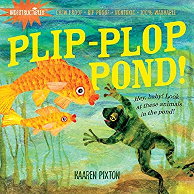 INDESTRUCTIBLES Baby Book - PLIP PLOP POND