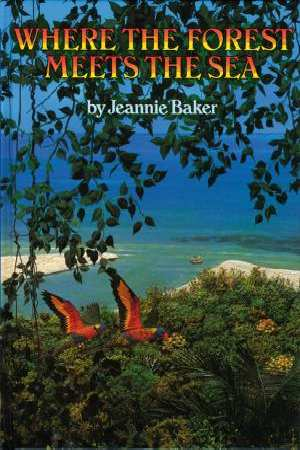 JEANNIE BAKER : Where The Forest Meets The Sea