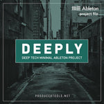 DEEPLY - deep tech minimal ableton project - producertools.net