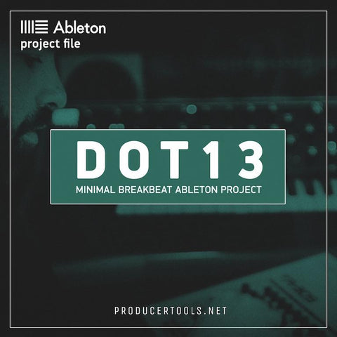 DOT13 - minimal breakbeat ableton project - producertools.net
