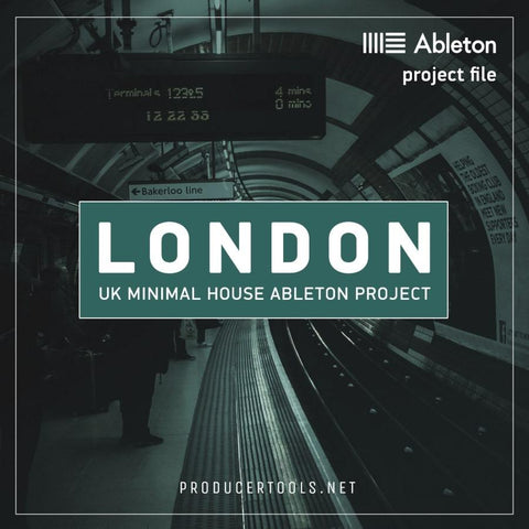 LONDON - uk minimal house ableton project - producertools.net
