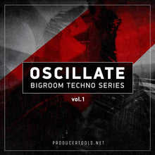 OSCILLATE - bigroom techno series