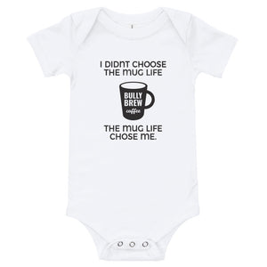 Mug Life Infant One Piece