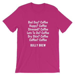 ? Coffee T-Shirt