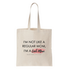'I'm not like a regular mom, I'm a cool mom' cotton tote bag | mamaandlittle.com