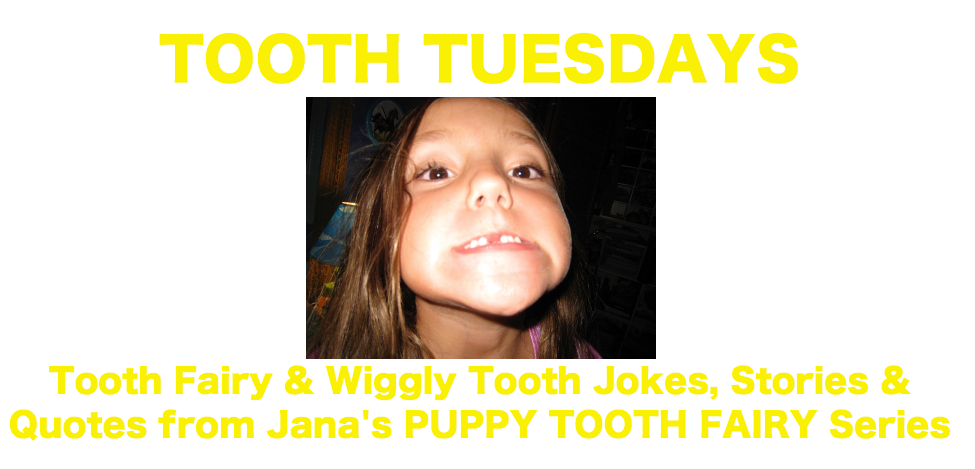 Tooth Tuesdays
