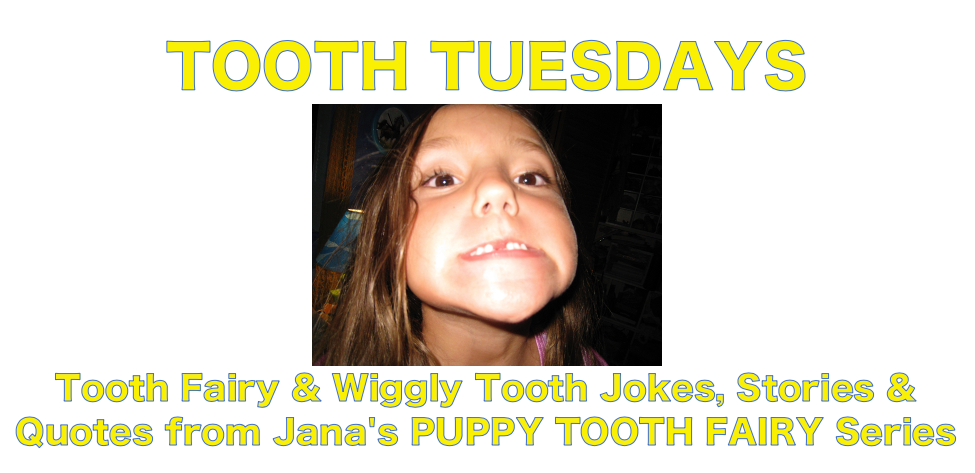 Tooth Tuesday